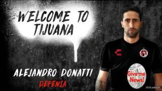 Xolos anunció el fichaje de Alejandro Donatti!