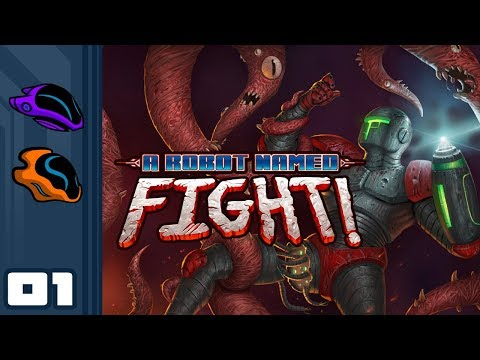 Let's Play A Robot Named Fight [Co-Op] - Part 1 - Wander & Chelle Vs Fleshy Space Horrors!