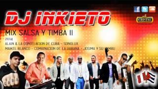 Mix Salsa & Timba Ii [dj Inkieto] Peru - Cuba 2014