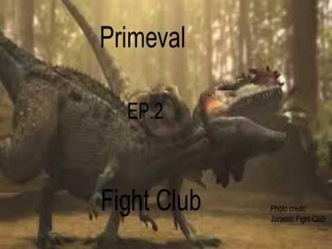 Primeval Fight Club EP 2