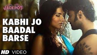 Kabhi Jo Badal Barse | Song Video Jackpot, Arijit Singh, Sachiin J Joshi, Sunny Leone