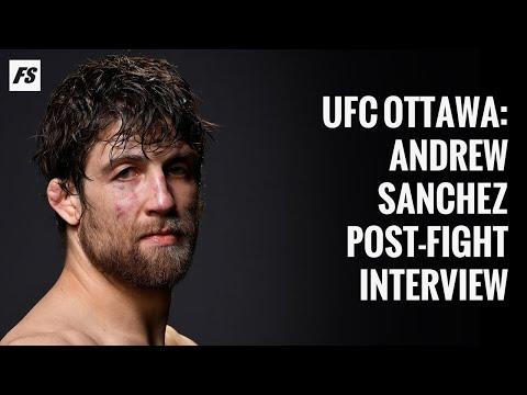UFC Ottawa: Andrew Sanchez post-fight interview
