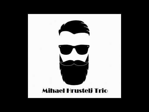 Mihael Hrustelj Trio - FUNK OFF