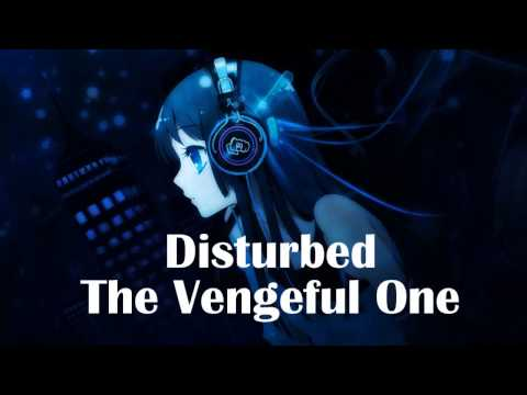 Nightcore   The Vengeful One Disturbed
