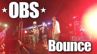 OBS - Bounce (Live Show, Sochi, Barselona Club) | OPEN BLACK SEA