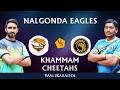 Khammam Cheetahs Vs Nalgonda Eagles Full Match - Telangana Premier Kabaddi Day 14 - #AsliKabaddi