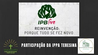 IPB Live. Vídeo mosaico da IPPA Teresina