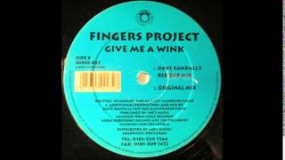 Fingers Project ‎– Give Me A Wink