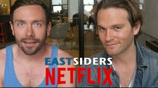 EastSiders Global Announcement - Van Hansis and Kit Williamson - Netflix [HD]