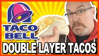 Taco Bell NEW Double Layer Tacos • NACHO CRUNCH & COOL CHIPOTLE and Churro Review