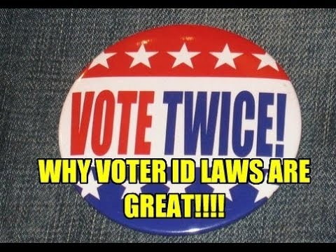 WHY AMERICA NEEDS VOTER ID LAWS