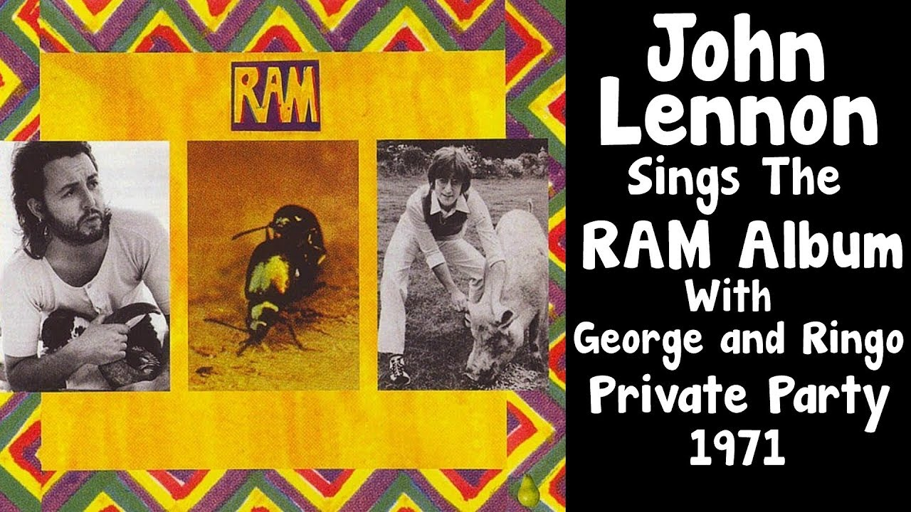 John Lennon Sings Paul McCartneys RAM ALBUM