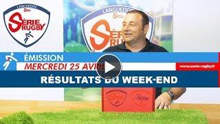 Emission Série Rugby Mercredi 25 avril 2018
