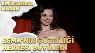 Esma'nın Güzelliği Herkesi Büyüledi! - Bir İstanbul Masalı 7. Bölüm