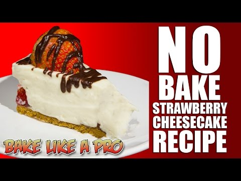NO Bake Strawberry CheeseCake Recipe !