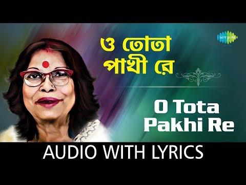 O Tota Pakhi Re with lyrics   Nirmala Mishra   Chhotoder Gaan   HD Song