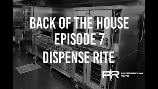 Back Of The House - Episode 7 - Dispense Rite