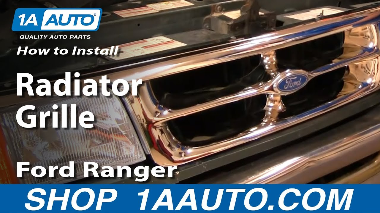 How To Install Replace Radiator Grille Ford Ranger 93 97