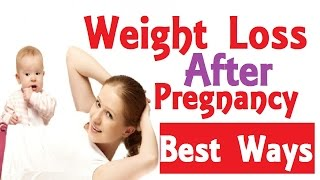 20 Best Home Remedies To Lose Weight Post |  Weight Loss After Pregnancy