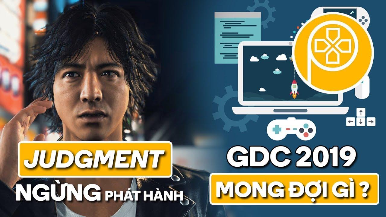 Phê Game News #18: JUDGMENT bị ngừng phát hành tại Nhật   Mong đợi gì từ GDC 2019?