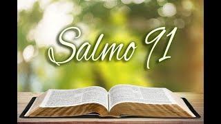 O poder do Salmo 91 -  Protecção