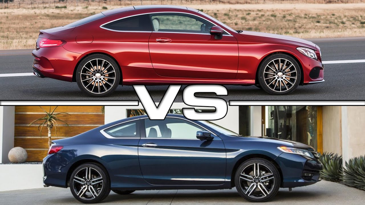 2017 Mercedes Benz C Class Coupe Vs 2016 Honda Accord
