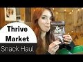 Thrive Market Part 2 || Snack Food Haul