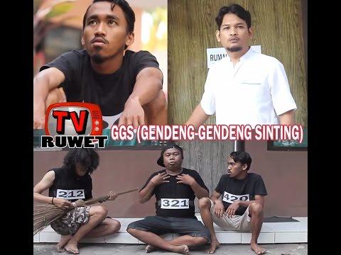 "RUWET TV  ""GGS (GILA-GILA SINTING)"