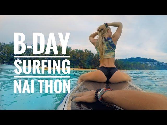 SUP SURFING NAI THON THAILAND - BDAY EDITION VLOG_0006