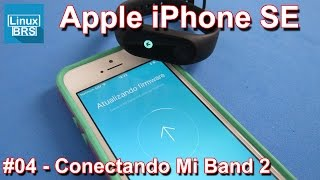 Apple iPhone SE - Conectando a Xiaomi Mi Band 2 - Português