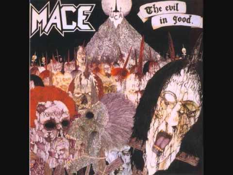 Mace - The Evil in Good (Full Album)