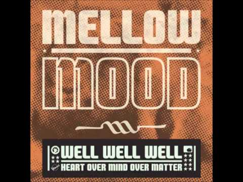 Mellow Mood - Something we really want