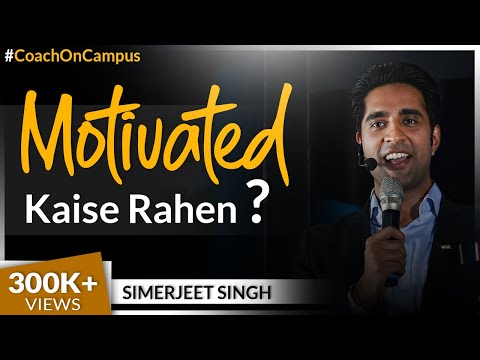 How can I be motivated all the time? | Simerjeet Singh Shares The Truth Behind Motivational Videos