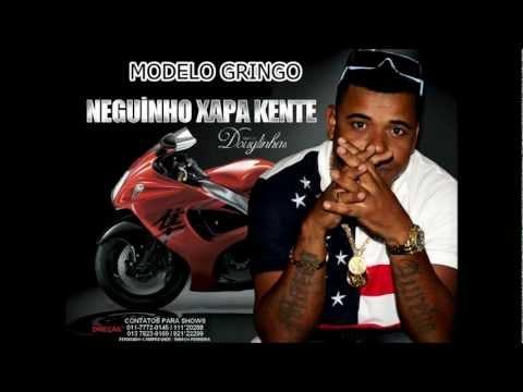 LANÇAMENTO ''MODELO GRINGO'' MC NEGUINHO XAPA KENTE