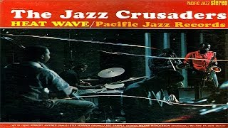 The Jazz Crusaders - Heat Wave