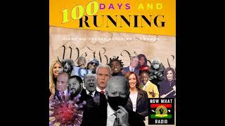 47 100 Days and Running