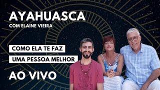 [LIVE] Bate Papo Sobre AYAHUASCA (Com Elaine Vieira)