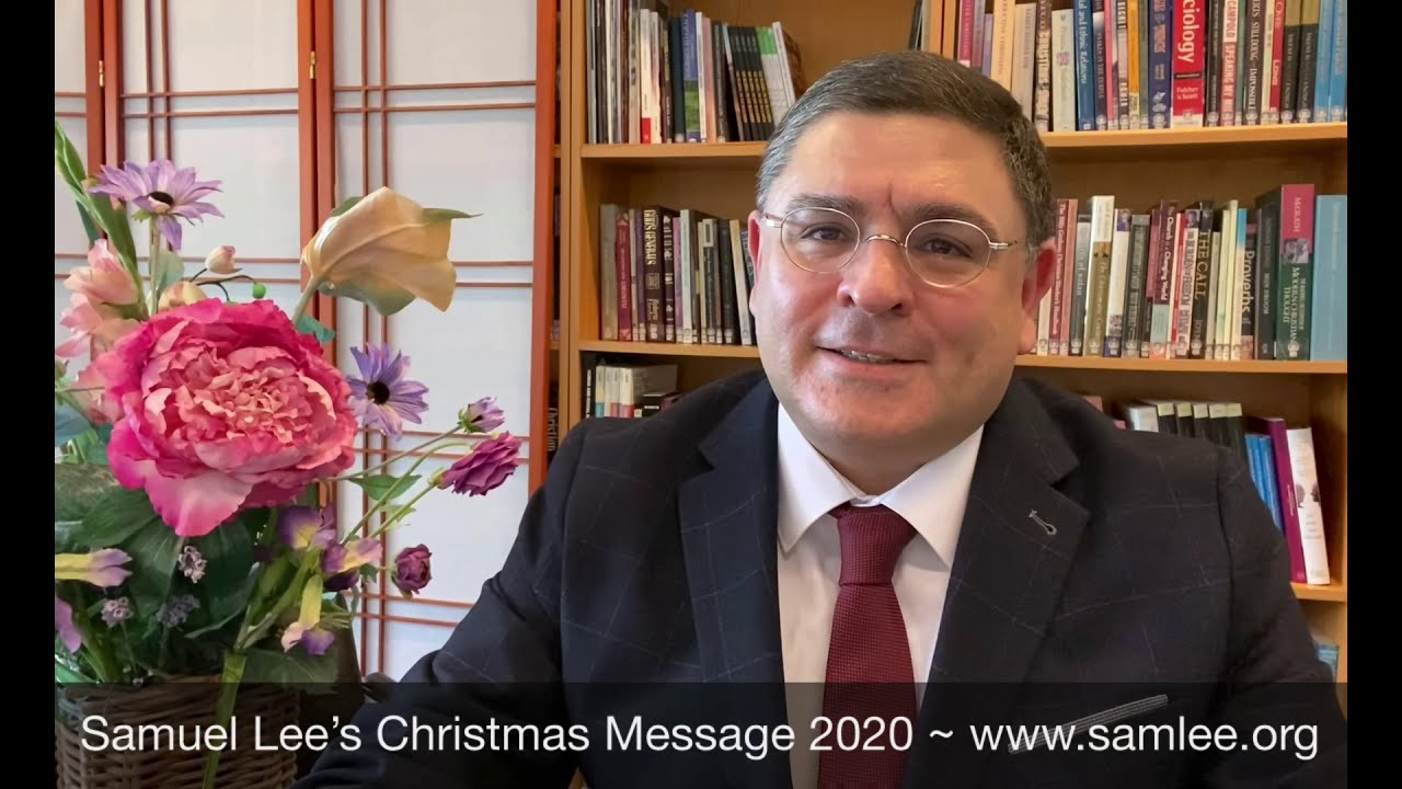Samuel Lee's Christmas Message 2020