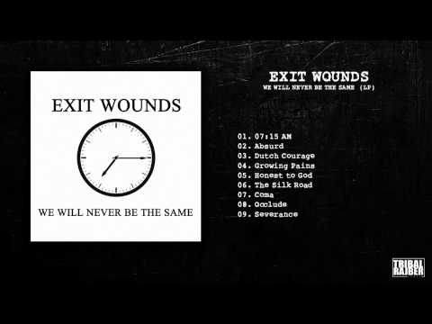 EXIT WOUNDS - We Will Never Be the Same (LP)