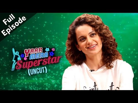 Simran | Kangana Ranaut On Yaar Mera Superstar 2 | Full Episode