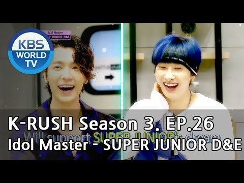 Idol Master - Super Junior D&E! [KBS World Idol Show K-RUSH3 / ENG,CHN / 2018.09.07]