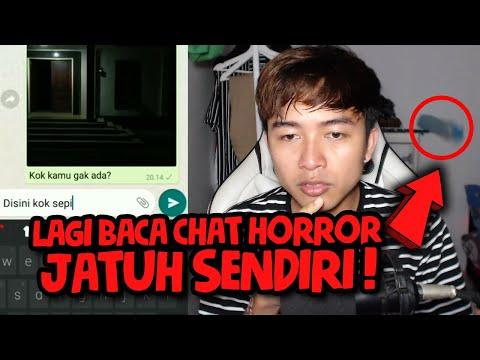 HANTUNYA DATENGIN AKU 😩   Chat Horror Terseram