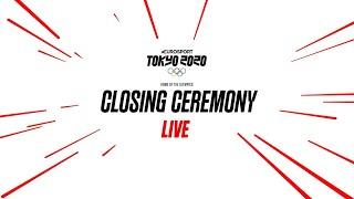 Closing Ceremony | Tokyo 2020 Olympics