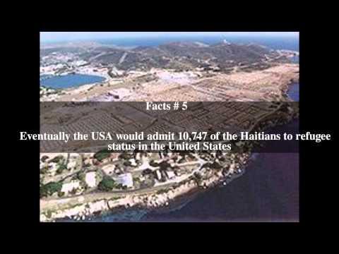 Haitian refugees held at the Guantanamo Bay Naval Base Top # 8 Facts