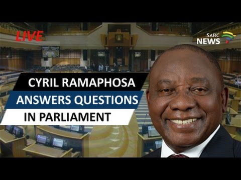 Cyril Ramaphosa answers questions in Parliament