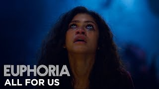 "Gambar cover euphoria | official song by labrinth & zendaya - ""all for us"" full song (s1 ep8) 