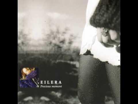Eilera - Precious Moment