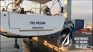 Sailing The Dream   #002   Boatworks 1st round