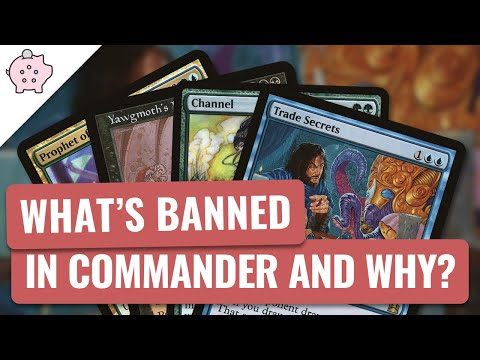 What Cards are Banned in Commander and Why? | EDH | Magic the Gathering | Commander