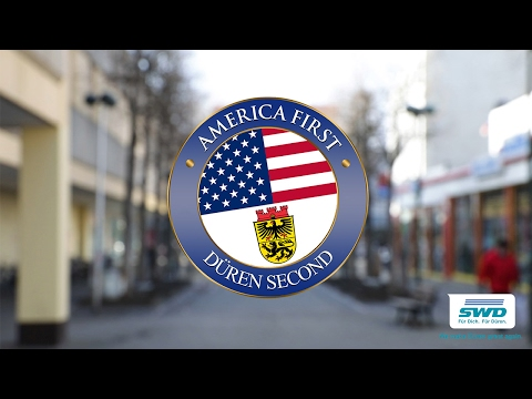 America first, Düren second